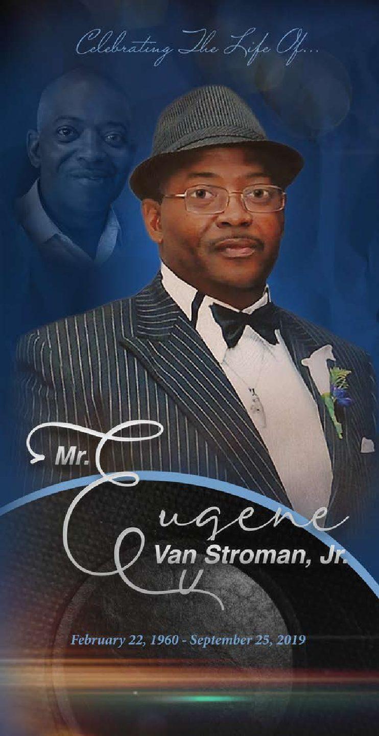 Eugene Stroman, Jr. 1960-2019