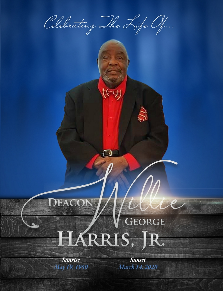 Willie George Harris, Jr. 1950 – 2020