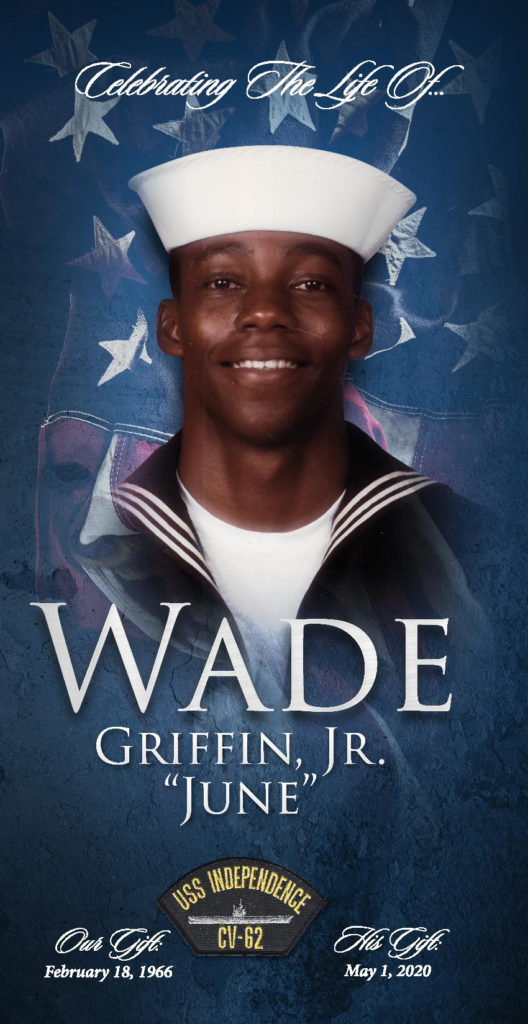"Wade ""June"" Griffin, Jr. 1966 – 2020"