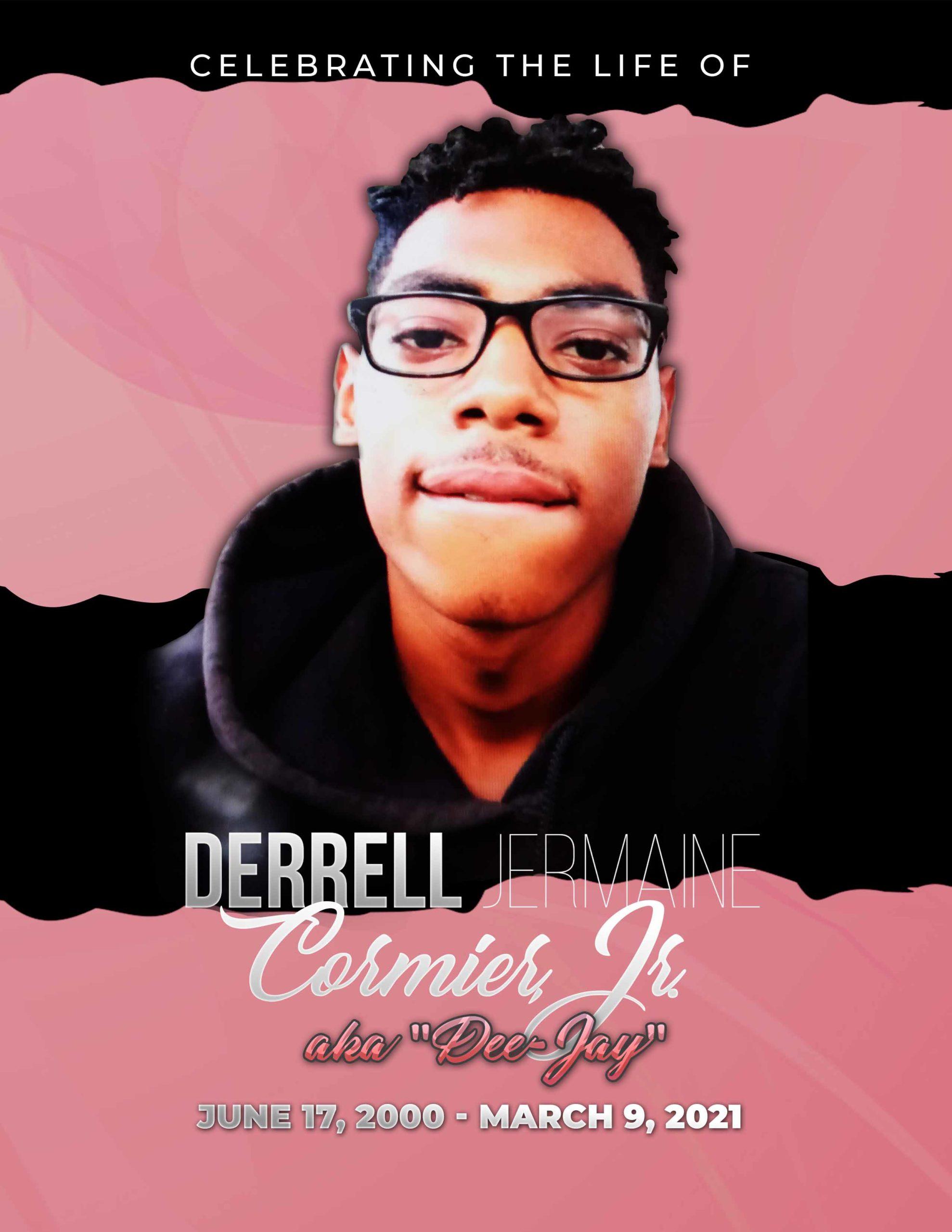 Derrell Jermaine Cormier, Jr. 2000-2021