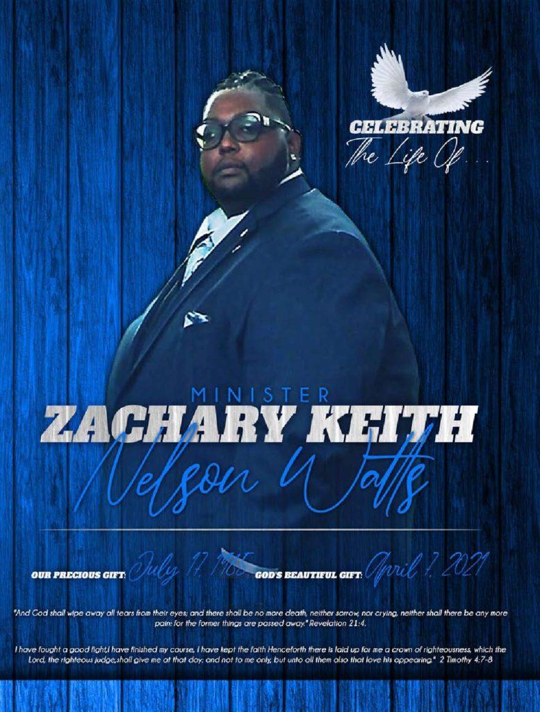 Zachary Keith Nelson Watts 1985-2021