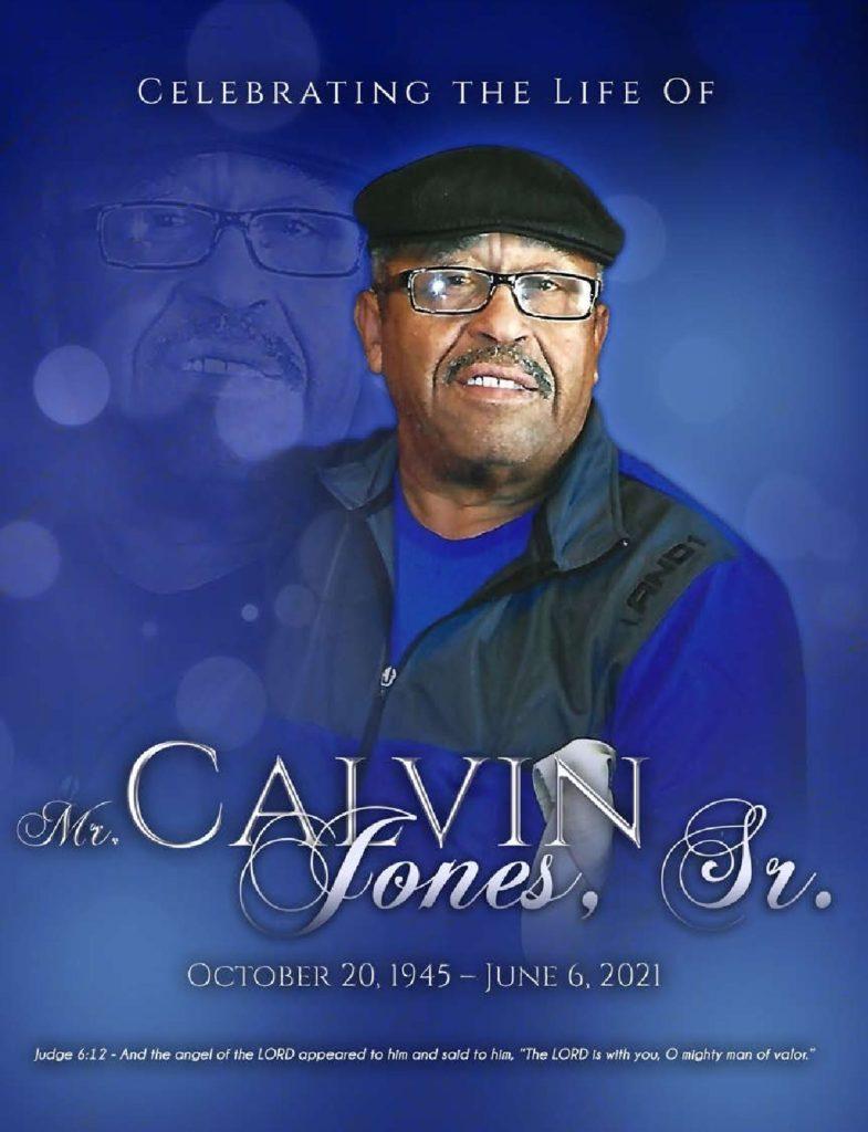 Calvin Jones, Sr. 1945-2021