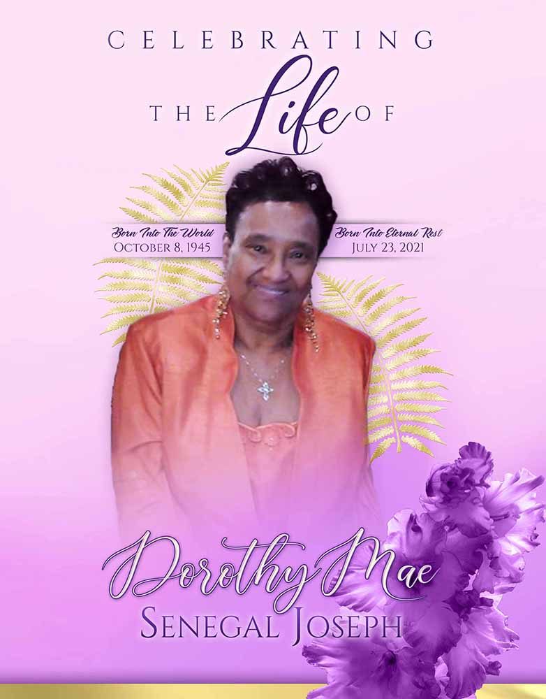 Dorothy Mae Senegal Joseph 1945-2021