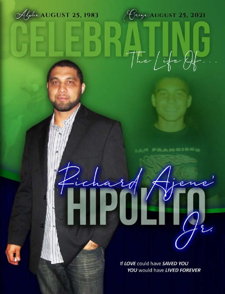 Richard Ajene' Hipolito Jr. 1983-2021