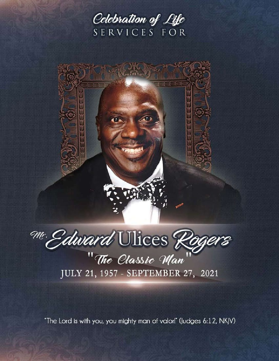 Edward Ulices Rogers 1957-2021